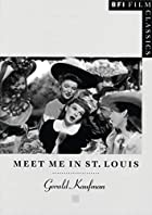 Meet Me in St Louis (Bfi Film Classics) by…