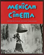 Mexican Cinema by Paulo Antonio Paranagua