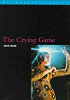 The Crying Game (Bfi Modern Classics) by…