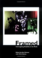 Framed: Interrogating Disability in the…