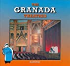 The Granada Theatres by Allen Eyles