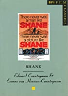 Shane (BFI Film Classics) by Edward…