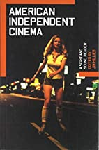American Independent Cinema: A Sight and…