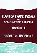 Plank-On-Frame Models and Scale Masting and…