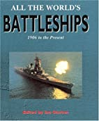 Conway's All the World's Battleships : 1906…