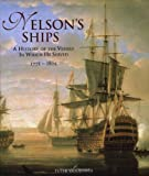 Goodwin, Peter: Nelson's Ships: A History of the Vessels in Which He Served 1771-1805