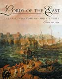 Sutton, Jean: Lords of the East: The East India Company and Its Ships (1600-1874)