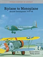 Biplane to Monoplane: Aircraft Development…