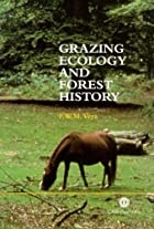 Grazing Ecology and Forest History by F. W.…