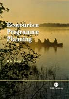 Ecotourism Program Planning by D. A. Fennell