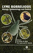 Lyme Borreliosis: Biology, Epidemiology and…