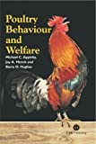 Hughes, Barry O.: Poultry Behaviour and Welfare