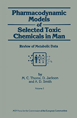 pharmacodynamic-models-of-selected-toxic-chemicals-in-man-volume-1-review-of-metabolic-data-ans-report-no-512-2