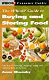 """Sheasby, Anne: Which? Guide to Buying and Storing Food (""""Which?"""" Consumer Guides)"""