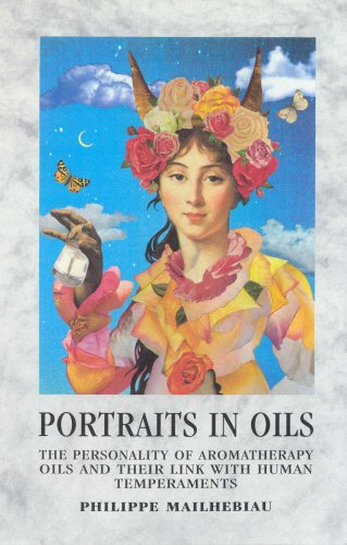 portraits-in-oils-the-personality-of-aromatherapy-oils-and-their-link-with-human-temperaments