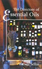 The Directory of Essential Oils by Wanda…