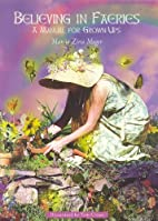 Believing in Fairies: A Manual for Grown Ups…