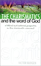 The Charismatics and the Word of God by…