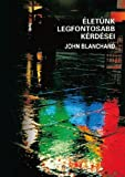 John Blanchard: Ultimate Questions - Hungarian (Hungarian Edition)