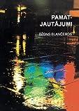 John Blanchard: Ultimate Questions (Latvian language edition) (Latvian Edition)