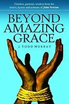 Beyond Amazing Grace: Timeless Pastoral…