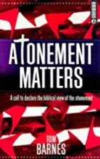 Atonement Matters: A Call to Declare the…