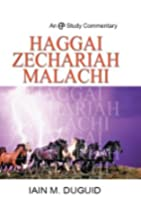 Haggai, Zechariah, and Malachi (Ep Study…