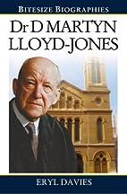 Dr David Martyn Lloyd-Jones (Bitesize…