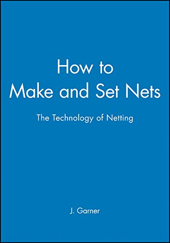 how-to-make-and-set-nets-the-technology-of-netting