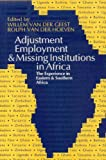 International Labour Office: Adjustment, Employment & Missing Institutions in Africa: The Experience in Eastern & Southern Africa