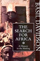 The Search for Africa by Basil Davidson