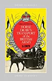 Smith, Donald John: Discovering Horse-Drawn Transport of the British Army