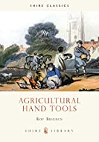 Agricultural Hand Tools (Shire Library) by…