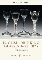 English Drinking Glasses, 1675-1825 (Shire…