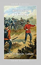 Discovering Artillery by Robert…