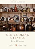 Eveleigh, David J.: Old Cooking Utensils