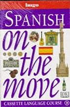 Spanish on the move (Hugo's Language Books)…