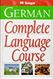 Martin, John: Complete German Audio Course (Hugo)