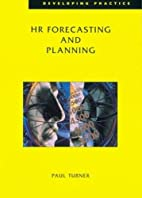 HR Forecasting (Developing Practice) by Paul…