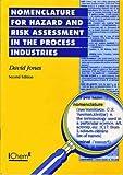 David Jones: Nomenclature for Hazard And Risk Assessment - IChemE