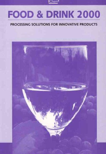 food-drink-2000-processing-solutions-for-innovative-products-icheme