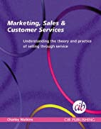 Marketing, Sales and Customer Service by…