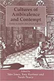 Kushner, Tony: Cultures of Ambivalence and Contempt: Studies in Jewish-Non-Jewish Relations  Essays in Honour of the Centenary of the Birth of James Parkes