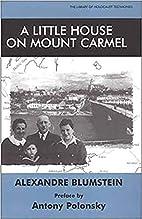 Little House on Mount Carmel (Library of…
