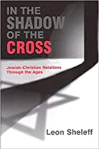 In the shadow of the cross :…