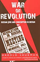 War or Revolution: Russian Jews and…