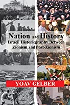 Nation and History: Israeli Historiography…