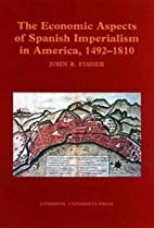 Economic Aspects of Spanish Imperialism in…
