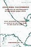 Fyfe, Christopher: Anna Maria Falconbridge: Narrative of Two Voyages to the River Sierra Leone during the Years 1791-1792-1793 (Liverpool Historical Studies , Vol 17)