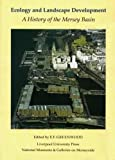 Greenwood, E. F.: Ecology and Landscape Development: A History of the Mersey Basin